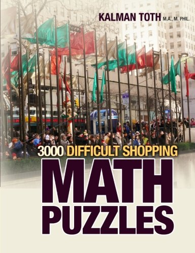 9781495315442: 3000 Difficult Shopping Math Puzzles
