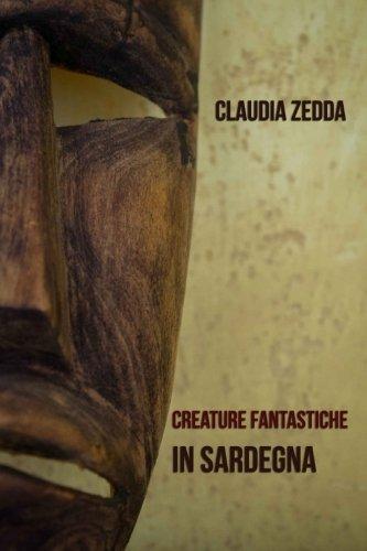 9781495320729: Creature Fantastiche in Sardegna