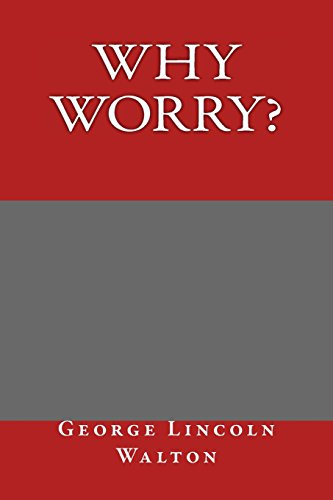 9781495321597: Why Worry?