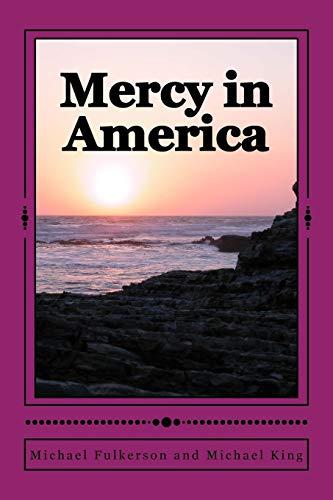 9781495322716: Mercy in America (Volume 1)