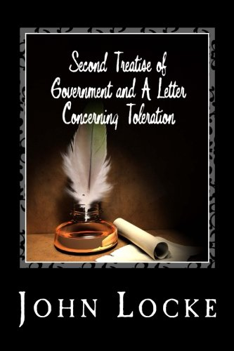 9781495323355: Second Treatise of Government and a Letter Concerning Toleration