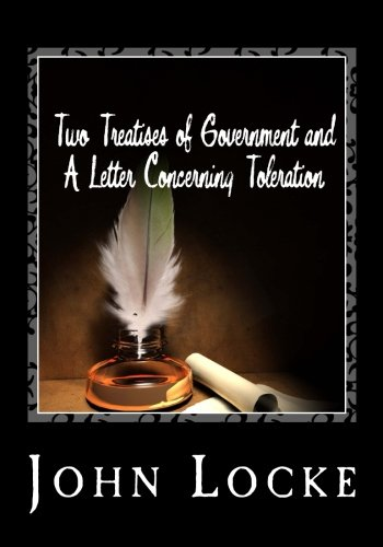 9781495323454: Two Treatises of Government and A Letter Concerning Toleration