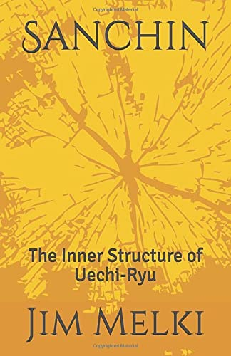 9781495324505: Sanchin: The Inner Structure of Uechi-Ryu