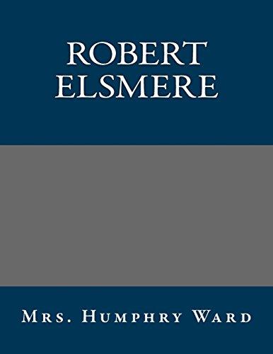 9781495324666: Robert Elsmere
