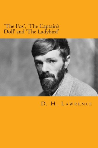 9781495326165: 'The Fox', 'The Captain's Doll' and 'The Ladybird'