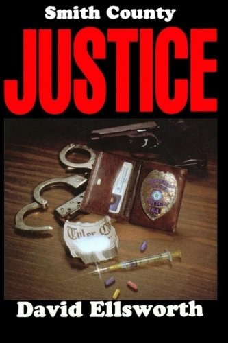 9781495327506: Smith County Justice