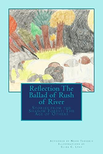 1: Reflection: The Ballad of Rush of: Neon Tenebris