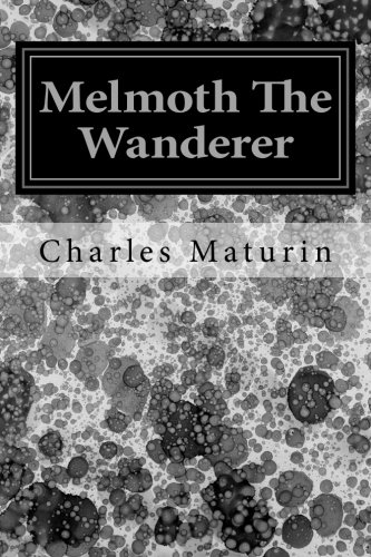 9781495332371: Melmoth the Wanderer