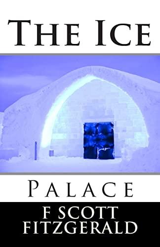 The Ice Palace: Fitzgerald, F Scott