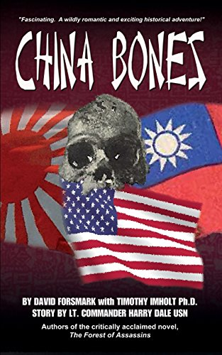 China Bones Book 1 - China Side: David Forsmark; Timothy