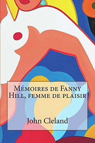 9781495337734: Mémoires de Fanny Hill, femme de plaisir