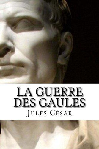 9781495337925: La Guerre des Gaules