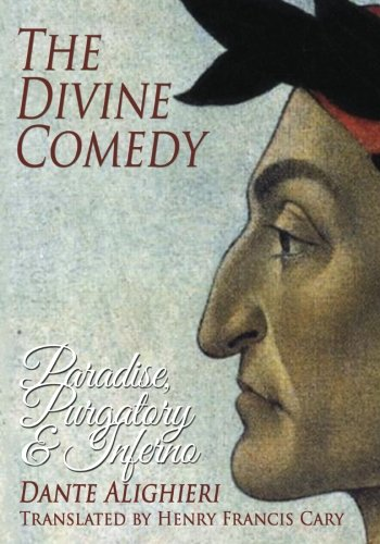 9781495343131: The Divine Comedy: Paradise, Purgatory and Inferno
