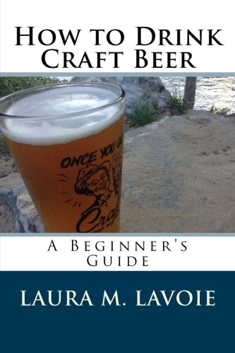 9781495343148: How to Drink Craft Beer: A Beginner's Guide