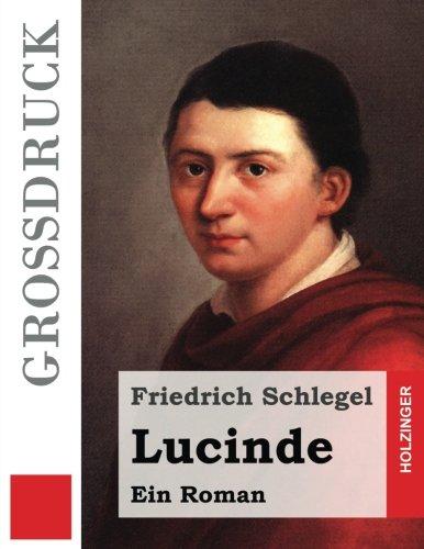 9781495344169: Lucinde (Großdruck) (German Edition)