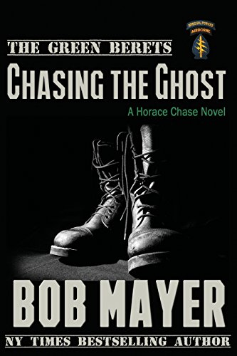 Chasing the Ghost (Paperback): Bob Mayer