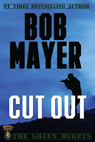 9781495344695: Cut Out (The Green Beret Series)