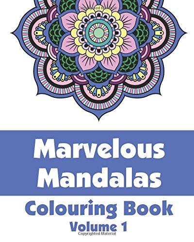 9781495344909: Marvelous Mandalas Colouring Book (Volume 1)