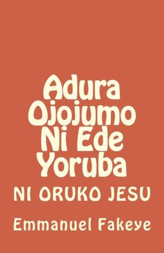 9781495347375: Adura Ojojumo Ni Ede Yoruba (Yoruba Edition