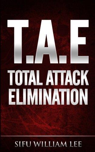 9781495351372: T.A.E. Total Attack Elimination: Pressure Points Self Defense: Volume 1