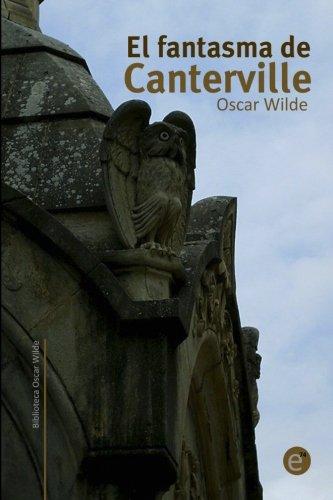 9781495351822: El fantasma de Canterville (Biblioteca Oscar Wilde) (Volume 2) (Spanish Edition)