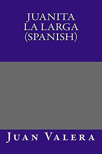9781495355073: Juanita La Larga (Spanish) (Spanish Edition)