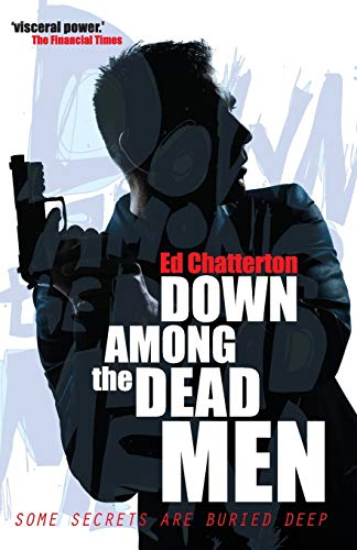 9781495355318: Down Among the Dead Men