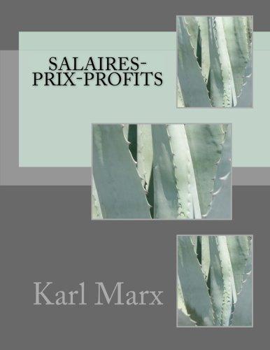 Salaires-prix-profits: Marx, M. Karl