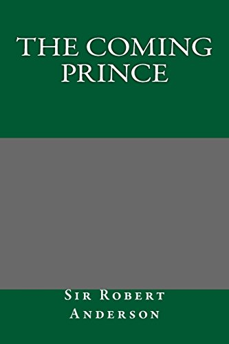 9781495356032: The Coming Prince
