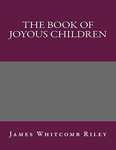 9781495359415: The Book of Joyous Children