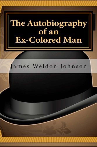 9781495359491: The Autobiography of an Ex-Colored Man