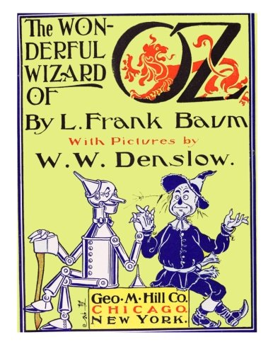9781495360428: The Wonderful Wizard Of Oz [Illustrated]