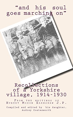 9781495363696: Recollections of a Yorkshire village, 1914-1930: From the writings of Hubert Moxon Earnshaw J.P.
