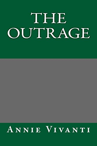 9781495364914: The Outrage