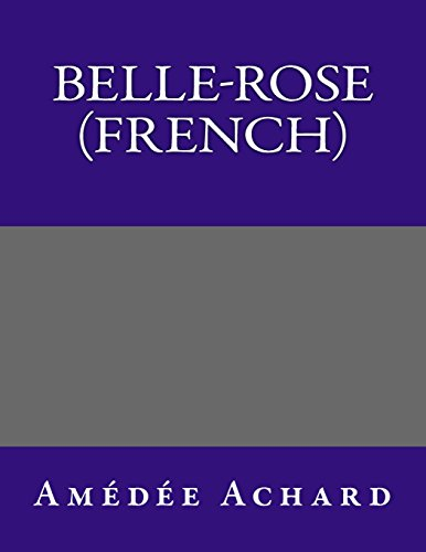 9781495365171: Belle-Rose (French) (French Edition)