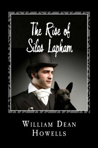 9781495367410: The Rise of Silas Lapham