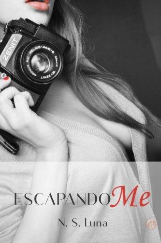 9781495368684: Escapandome (Amuramas) (Volume 1) (Spanish Edition)