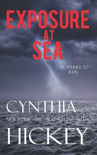 Exposure At Sea: Hickey, Cynthia