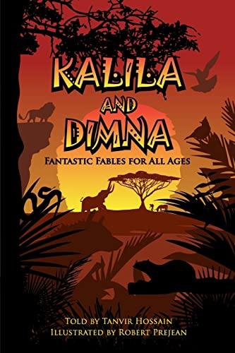 Kalila & Dimna: Fantastic Fables for all: Tanvir Hossain
