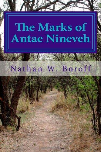 9781495370540: The Marks of Antae Nineveh