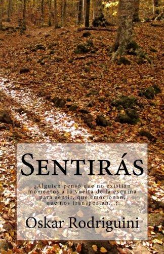 9781495370793: Sentirás: ¿Dudabas que pudieras sentir así al leer? (Spanish Edition)
