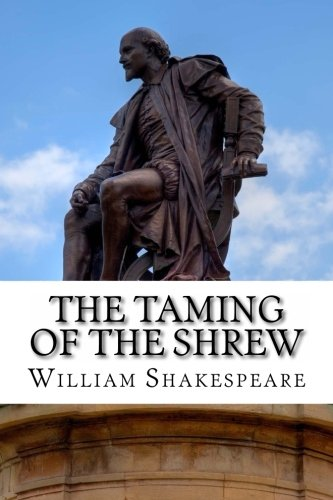 9781495377211: The Taming of the Shrew: A Play