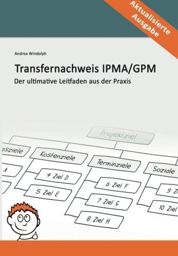 9781495378225: Transfernachweis IPMA / GPM: Der ultimative Leitfaden aus der Praxis