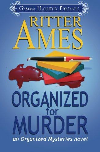 Organized for Murder: Organized Mysteries book #1 (Volume 1): Ritter Ames