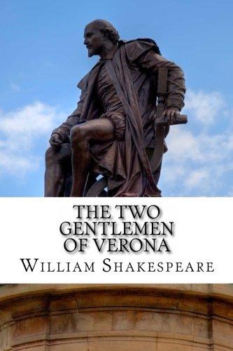 9781495382703: The Two Gentlemen of Verona: A Play