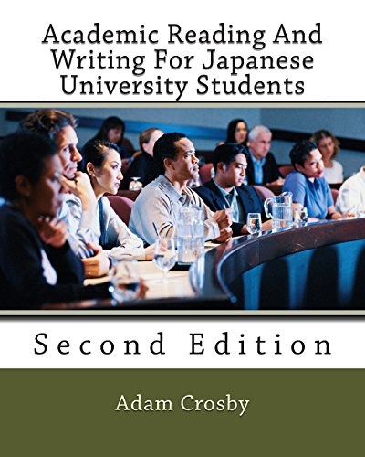 Academic Reading And Writing For Japanese University: Crosby, Adam