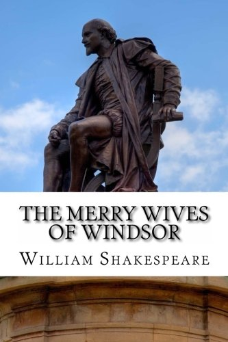 9781495383274: The Merry Wives of Windsor: A Play