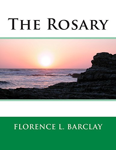 The Rosary: Florence L. Barclay