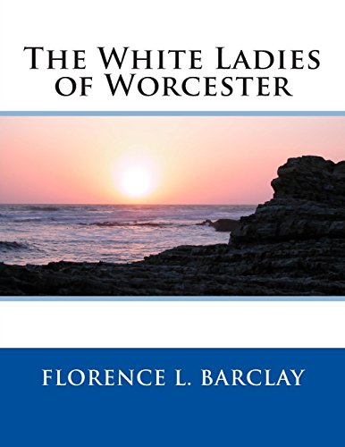 9781495384202: The White Ladies of Worcester