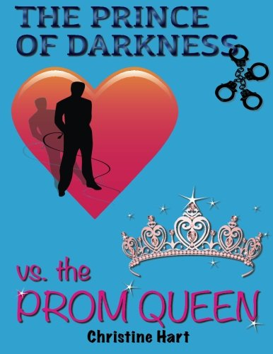 9781495384769: The Prince of Darkness vs. The Prom Queen